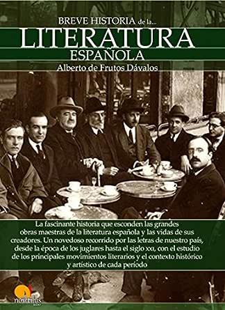 Breve historia de la Literatura española eBook: Alberto de Frutos ...