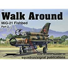 Walk Around MiG-21 Fishbed