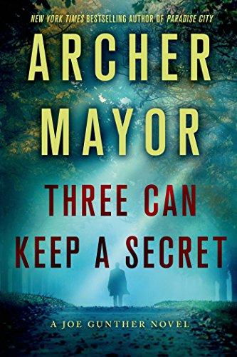 Three Can Keep a Secret: A Joe Gunther Novel (Joe Gunther Mysteries Book 24)
