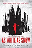 As White as Snow (As Red as Blood)