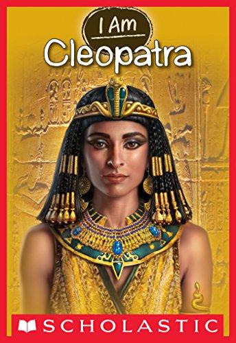 Cleopatra (I Am #10) (Kids Cleopatra)