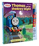 Thomas & Friends Flashlight Sound Book: Thomas and the Shadowy Night
