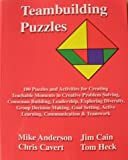 Teambuilding Puzzles, Mike Anderson and Jim Cain, 097464420X