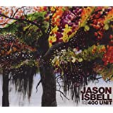 Jason Isbell & 400 Unit