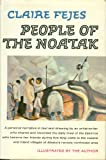 People of the Noatak, Claire Fejes, 0394442075