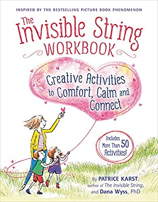 The Invisible String Workbook: Creative Activities to