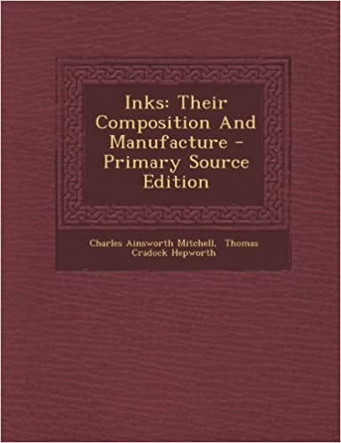 Inks: Their Composition And Manufacture