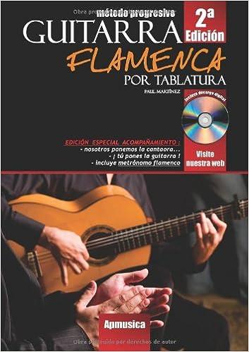 Guitarra flamenca por tabladura : edicion especial acompañamiento+ ...