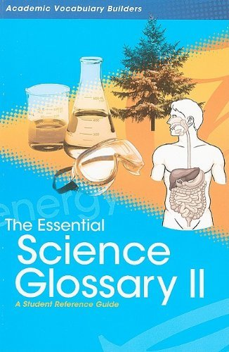 Download The Essential Science Glossary II: A Student Reference Guide (Academic Vocabulary Builders) by Red Brick Learning (2008-09-01) pdf epub