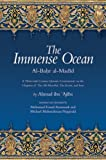 The Immense Ocean: Al-Bahr al-Madid: A Thirteenth Century Quranic Commentary on the Chapters of the All-Merciful, the Event, and Iron