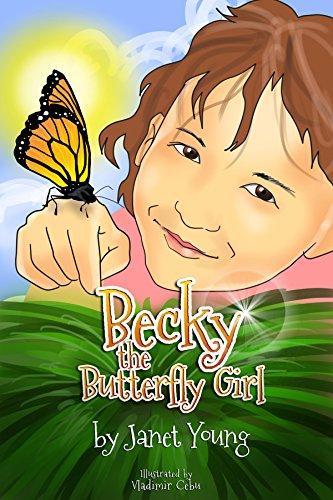Becky the Butterfly Girl ()