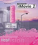 img - for Foundation IMovie 2 (DVision) by Jerome Turner (2002-06-01) book / textbook / text book