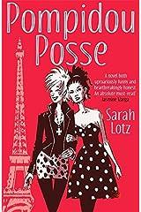 Pompidou Posse by Sarah Lotz (2016-04-07)