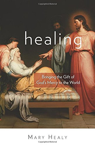 Healing: Bringing the Gift of God
