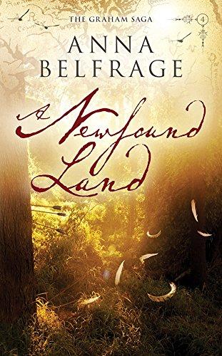 A Newfound Land (The Graham Saga Book 4)