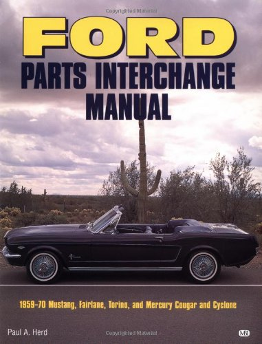 Ford Parts Interchange Manual 1959 1970 Mustang Fairlane border=