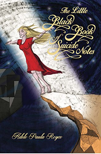 The Little Black Book of Suicide Notes by [Royce, Adele Paula]