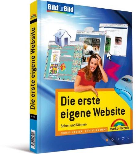 Die erste eigene Website - ganz leichter Einstieg: Sehen und Können (Bild für Bild)