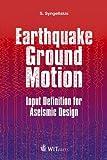 Earthquake Ground Motion, S. Syngellakis, 1784660000