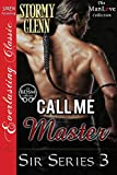 Call Me Master [Sir Series 3] (Siren Publishing Everlasting Classic ManLove)