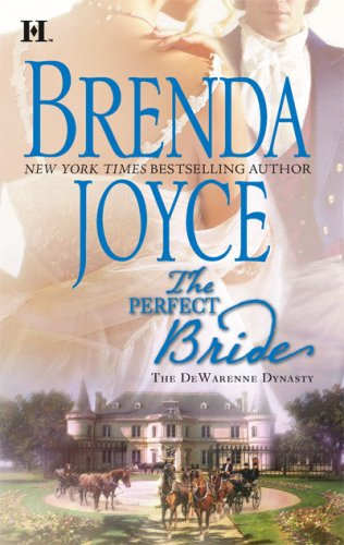 The Perfect Bride (The DeWarenne Dynasty) by HQN Books