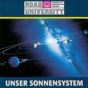 Unser Sonnensystem (Road University) Hörbuch