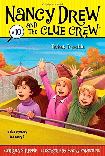 Ticket Trouble (Nancy Drew and the Clue Crew -