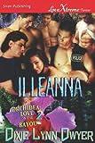 Illeanna, Dixie Lynn Dwyer, 1622415361