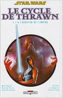 Star Wars - Le Cycle de Thrawn, Tome 1 : L'héritier de l'empire par Baron