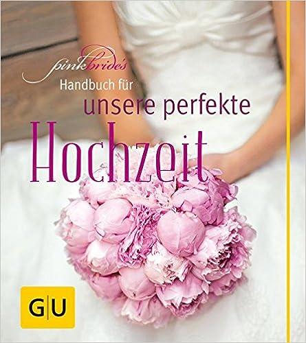 PinkBride's Handbuch für unsere Hochzeit (Alexandra Dionisio)