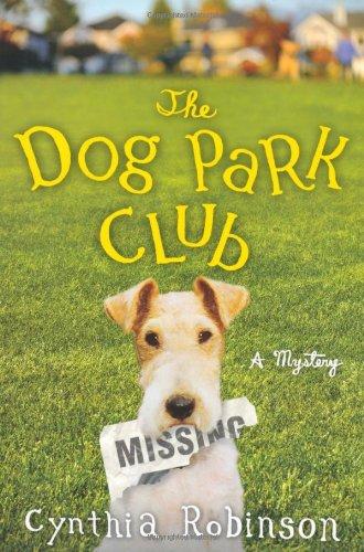 The Dog Park Club: A Mystery (A Max Bravo Mystery)