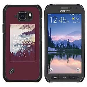 Stuss Case / Funda Carcasa protectora - Cita de motivación inspiradora Alaska Poster - Samsung Galaxy S6 Active G890A