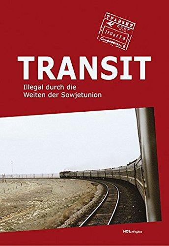 transit-illegal-durch-die-weiten-der-sowjetunion