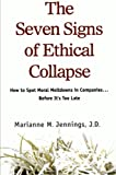 The Seven Signs of Ethical Collapse, Marianne M. Jennings, 1250007739