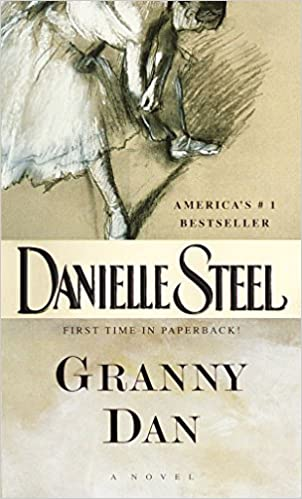 Amazon Fr Granny Dan A Novel Danielle Steel Livres