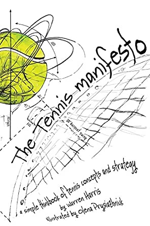 The Tennis Manifesto