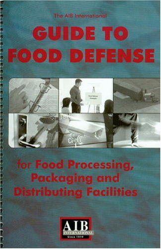 The AIB Guide to Food Defense
