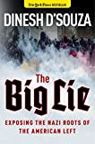 #10: The Big Lie: Exposing the Nazi Roots of the American Left