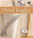 Metal Jewelry Made Easy, Jan Loney, 1600594735