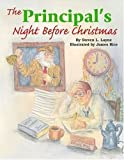 img - for Principal's Night Before Christmas, The (The Night Before Christmas Series) book / textbook / text book