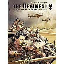 The Regiment - L'Histoire vraie du SAS - Tome 2 - Livre 2 (French Edition)