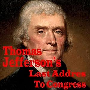 Thomas Jefferson's Last Address to Congress Audiobook