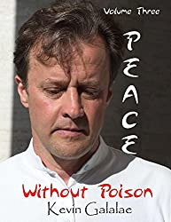 Peace Without Poison (Volume Three)