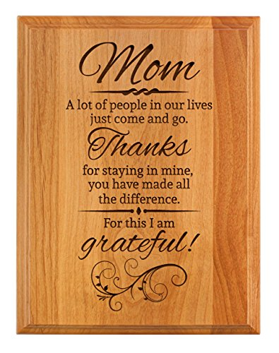 Mom Thanks Staying in My Life Mom 7x9 Oak Wood Engraved Plaque Wood