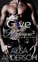 Give and Receive: Book 2: (An Interracial Menage Rock Star Romantic Series)