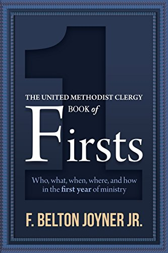The United Methodist Clergy Book of Firsts (Methodist Book)