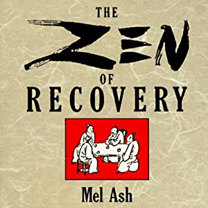 The Zen of Recovery Audiobook