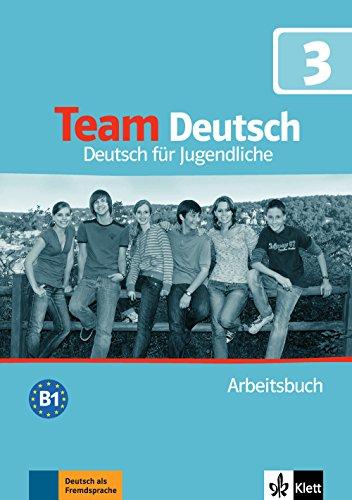 Team Deutsch: Arbeitsbuch 3 (German Edition)