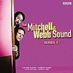 That Mitchell and Webb Sound: Radio Series 5 | Robert Webb,David Mitchell