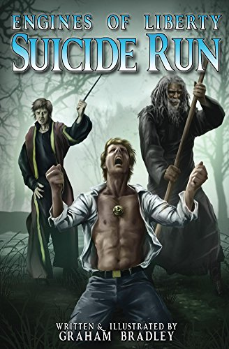 Suicide Run (Engines of Liberty Book 2) by [Bradley, Graham]